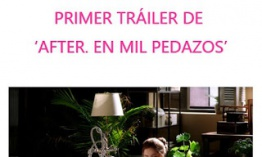 Primer trailer de AFTER. EN MIL PEDAZOS